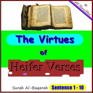 The Virtues Of Heifer Verses. Surah Al-Baqarah Sentence 1-10 (Tafsir Al-Quran
