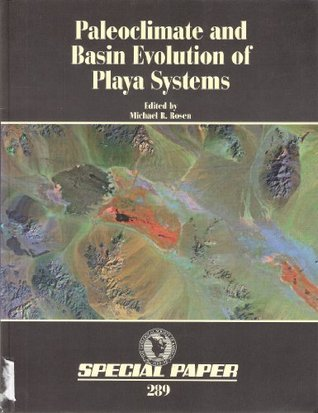 Paleoclimate And Basin Evolution Of Playa Systems