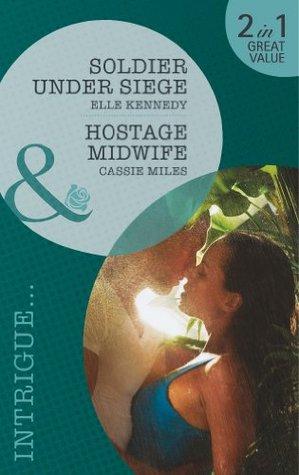 Soldier Under Siege / Hostage Midwife