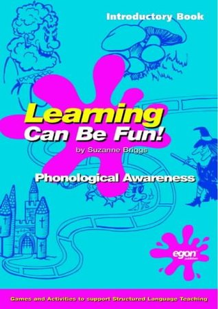 Learning Can be Fun: Introductory Book: Phonological Awareness: Introductory Book of Phonological Awareness