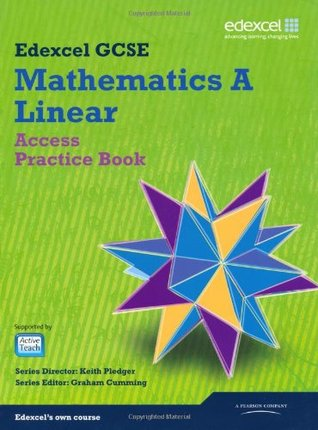 Gcse Mathematics Edexcel 2010: Spec A Access Practice Book (Gcse Maths Edexcel 2010)