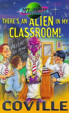There's an Alien in My Classroom!