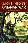 Jack Hinson's One-man War by Tom C. McKenney