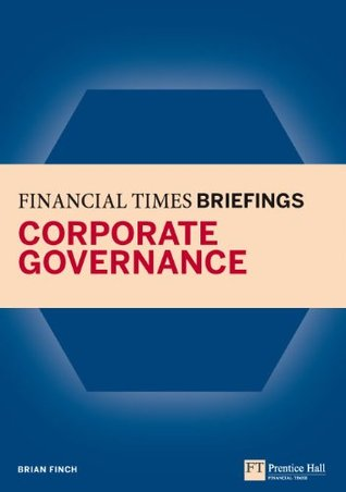 Financial Times Briefing on Corporate Governance (Financial Times Series)