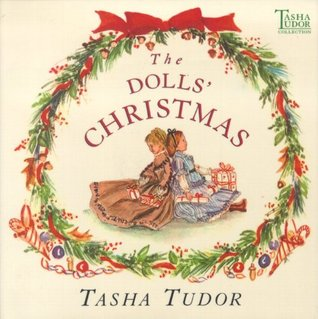 The Dolls' Christmas: with audio recording (Tasha Tudor Collection)