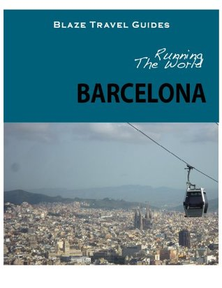 Running The World: Barcelona, Spain