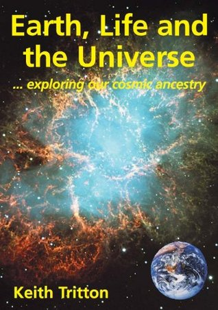 Earth, Life and the Universe...exploring our cosmic ancestry