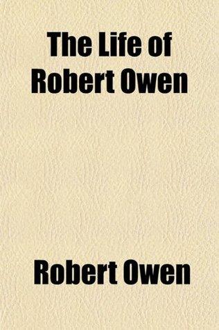 The Life of Robert Owen