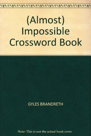 (Almost) Impossible Crossword Book
