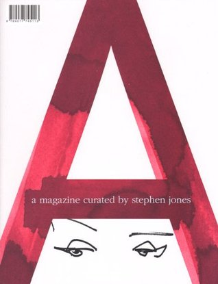 A Magazine #12 - Stephen Jones (A MAGAZINE curated by... (#12))