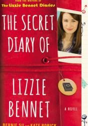 The Secret Diary of Lizzie Bennet Book by Bernie Su