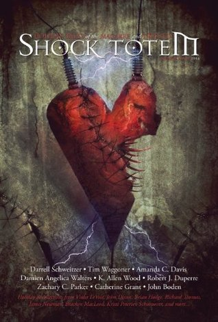 Shock Totem 8.5: Holiday Tales of the Macabre and Twisted - Valentine's Day 2014