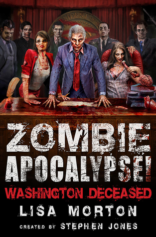 Zombie Apocalypse! Washington Deceased