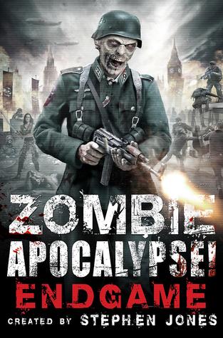 Zombie Apocalypse! End Game (Zombie Apocalypse, #3)
