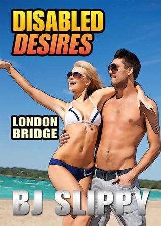 London Bridge (Disabled Desires, #6)