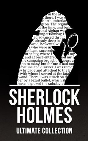 Sherlock Holmes: The Ultimate Collection