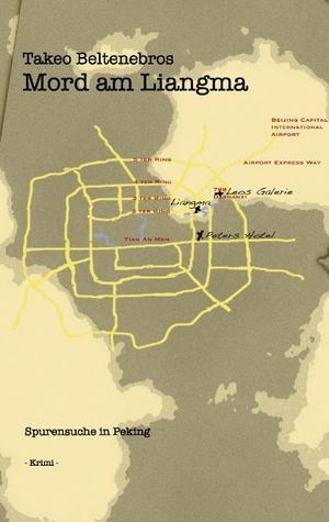 Mord am Liangma: Spurensuche in Peking