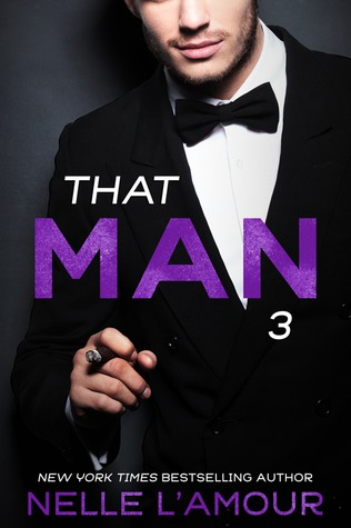 That Man 3 (That Man, #3)