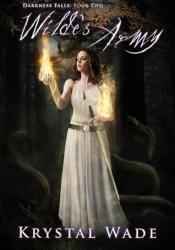 Wilde's Army (Darkness Falls, #2) Book by Krystal Wade
