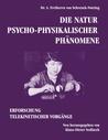 Die Natur psycho-physikalischer Phänomene: Erforschung telekinetischer Vorgänge