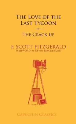 Love of the Last Tycoon/The Crack-Up