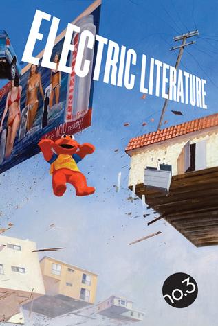 Electric Literature no. 3 (Volume 1)
