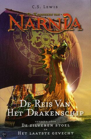De reis van het drakenschip; De zilveren stoel; Het laatste gevecht (Narnia #5-7)