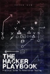 The Hacker Playbook: Practical Guide To Penetration Testing Book