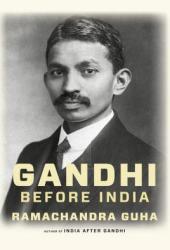 Gandhi Before India Book