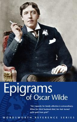 Epigrams of Oscar Wilde