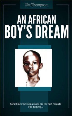 An African Boy's Dream