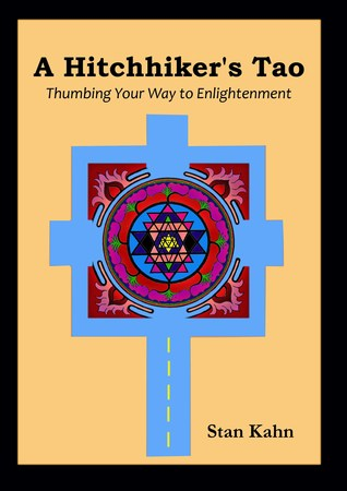 A Hitchhiker's Tao; Thumbing Your Way to Enlightenment
