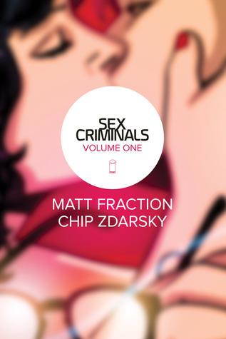 Sex Criminals: Volume One: One Weird Trick
