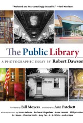 The Public Library: A Photographic Essay Book