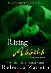 Rising Assets (Maverick Montana, #3) Book by Rebecca Zanetti