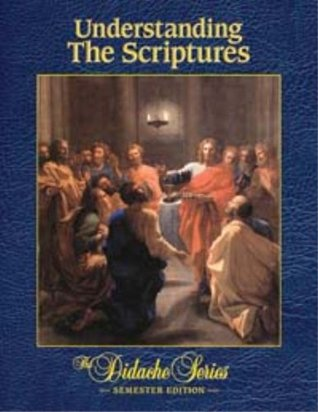 Understanding the Scriptures: Semester Edition