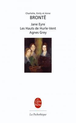 Jane Eyre / Les Hauts de Hurle-Vent / Agnes Grey