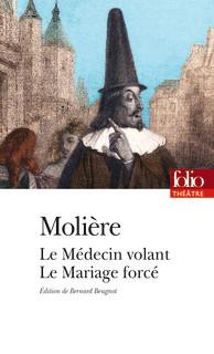 Le Médecin Volant / Le Mariage Forcé