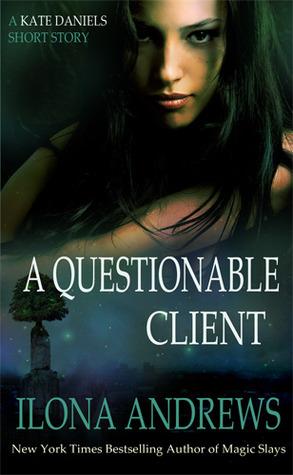 A Questionable Client (Kate Daniels, #0.5)