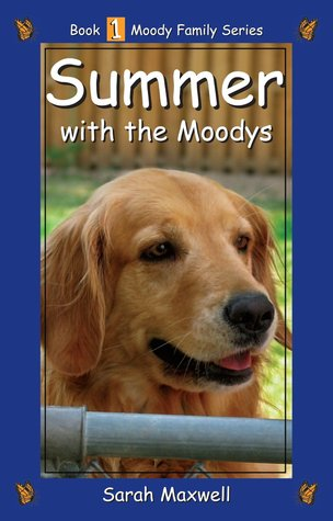 Summer with the Moodys (Moody Family Series #1)