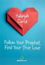 Halaqah Cinta: Follow Your Prophet Find Your True Love Book by @teladanrasul