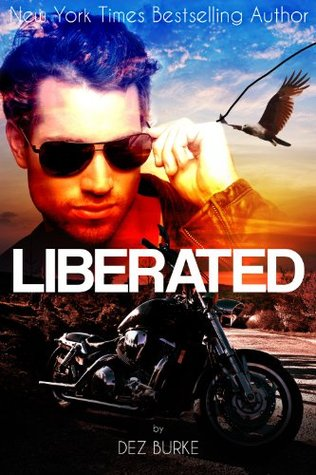 Liberated (Steel Infidels, #1)