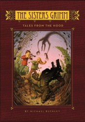 Tales From the Hood (The Sisters Grimm, #6) Book by Michael Buckley