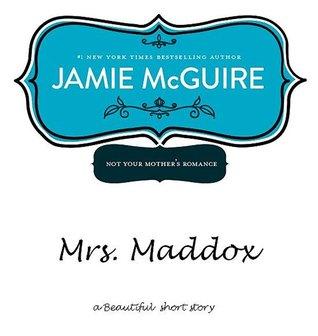 Mrs. Maddox (Beautiful, #1.5)