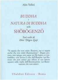 Buddha e natura di Buddha nello Shōbōgenzō: Testi scelti di Eihei Dōgen Zenji