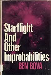 Starflight and Other Improbabilities,