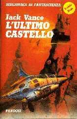 L'ultimo castello e altri romanzi brevi