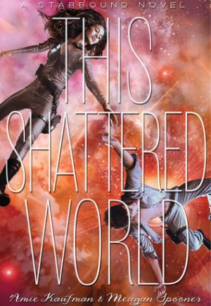 #Printcess review of This Shattered World by Amie Kaufman and Meagan Spooner