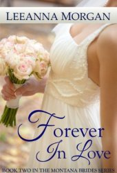 Forever in Love (Montana Brides, #2) Book