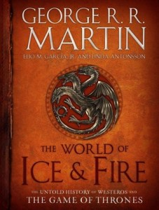 The World of Ice   Fire  The Untold History of Westeros and the Game     17345242